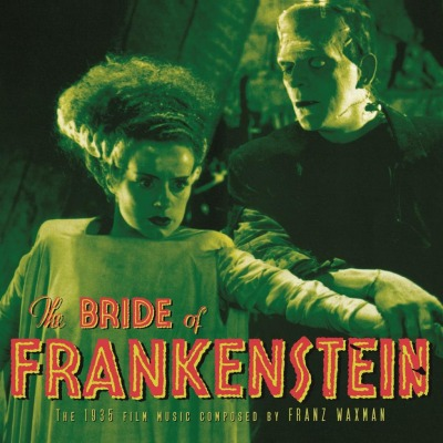 ORIGINAL SOUNDTRACK - BRIDE OF FRANKENSTEIN (FRANZ WAXMAN)