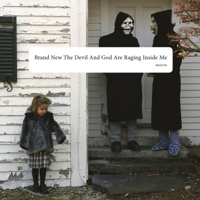 BRAND NEW - THE DEVIL AND GOD ARE RAGING INSIDE ME