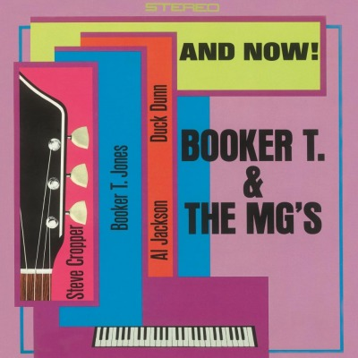 BOOKER T AND THE MG'S - AND NOW