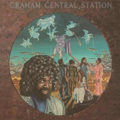 GRAHAM CENTRAL STATION - AIN'T NO BOUT-A-DOUBT IT