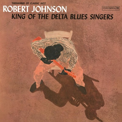 ROBERT JOHNSON - KING OF THE DELTA BLUES SINGERS VOL.1