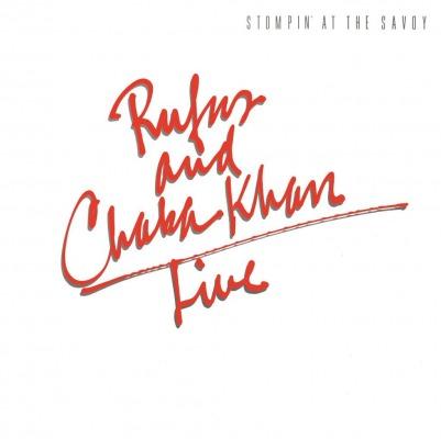 Rufus Amp Chaka Khan Stompin At The Savoy