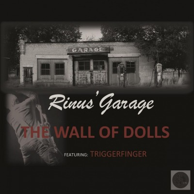 RINUS' GARAGE / TRIGGERFINGER - WALL OF DOLLS / ANNIE 7""