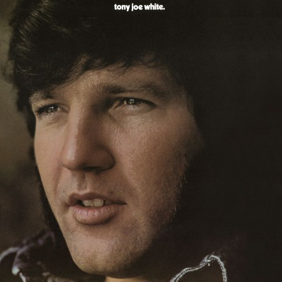 TONY JOE WHITE - TONY JOE WHITE