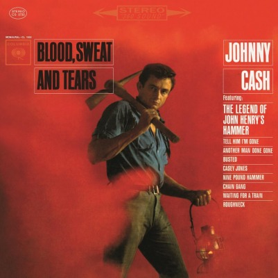 JOHNNY CASH - BLOOD, SWEAT & TEARS