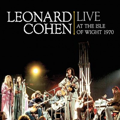 LEONARD COHEN - LIVE AT ISLE OF WIGHT 1970