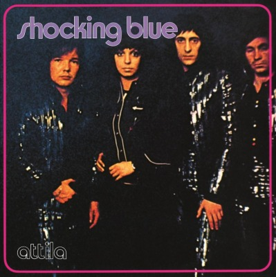 SHOCKING BLUE - ATTILA