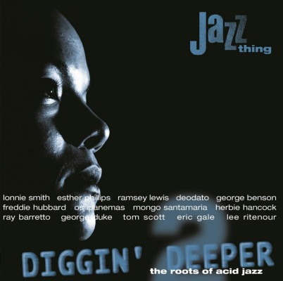 VARIOUS ARTISTS - DIGGIN' DEEPER VOL.2: THE ROOTS OF ACID JAZZ