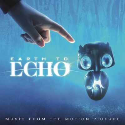OST - EARTH TO ECHO (JOSEPH TRAPANESE, THE MOWGLI'S, THIS WILL DESTROY YOU, BIG DATA A.O.)