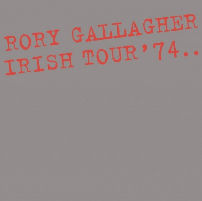 RORY GALLAGHER - IRISH TOUR '74 =EXPANDED=