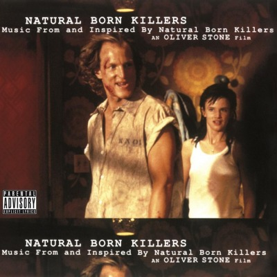 ORIGINAL SOUNDTRACK - NATURAL BORN KILLERS (PATTI SMITH, LEONARD COHEN, NINE INCH NAILS, JANE'S ADDICTION))
