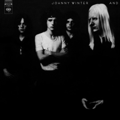 JOHNNY WINTER AND - JOHNNY WINTER AND