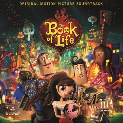 ORIGINAL SOUNDTRACK - THE BOOK OF LIFE (GUSTAVO SANTAOLALLA)