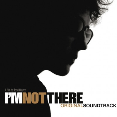 ORIGINAL SOUNDTRACK - I'M NOT THERE (EDDIE VEDDER, THE BLACK KEYS, SUFJAN STEVENS, JACK JOHNSON A.O.)