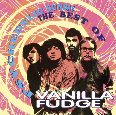 VANILLA FUDGE - PSYCHEDELIC SUNDAE (BEST OF)