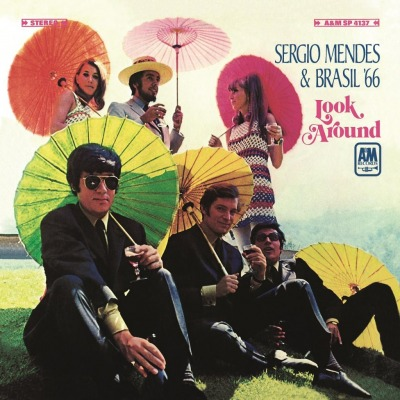 SERGIO MENDES & BRASIL 66 - LOOK AROUND
