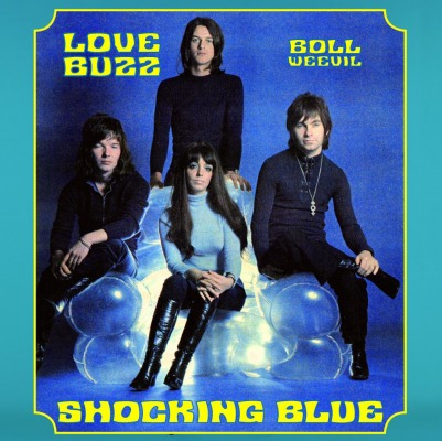 SHOCKING BLUE - LOVE BUZZ/BOLL WEEVIL (RSD 2015)