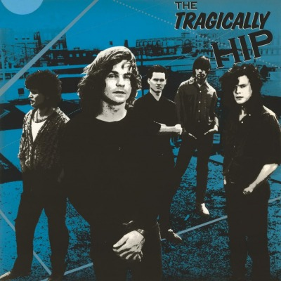 TRAGICALLY HIP - TRAGICALLY HIP