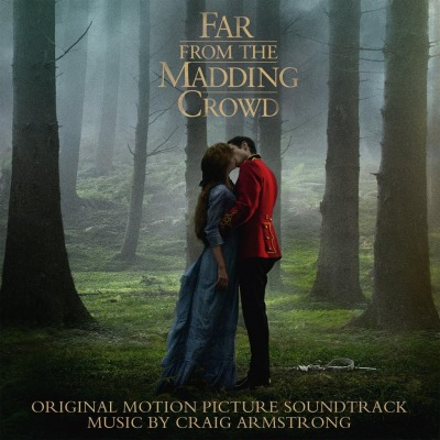 ORIGINAL SOUNDTRACK - FAR FROM THE MADDING CROWD (CRAIG ARMSTRONG)
