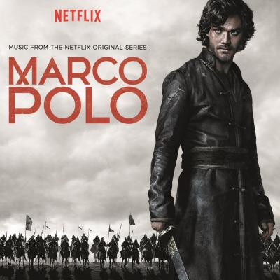 ORIGINAL SOUNDTRACK - MARCO POLO (TV SERIES)