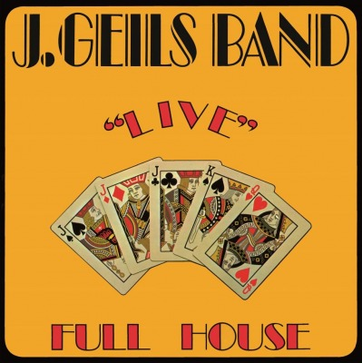 J. GEILS BAND - LIVE - FULL HOUSE