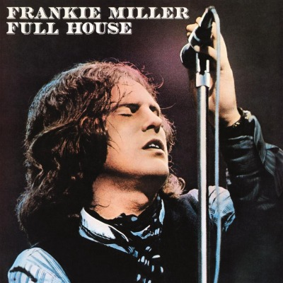 FRANKIE MILLER - FULL HOUSE
