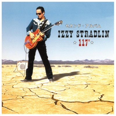 IZZY STRADLIN - 117 DEGREES