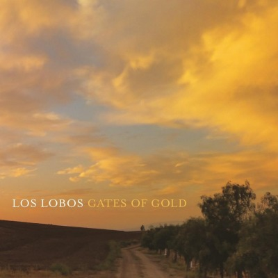 LOS LOBOS - GATES OF GOLD