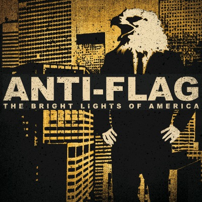 ANTI-FLAG - BRIGHT LIGHTS OF AMERICA