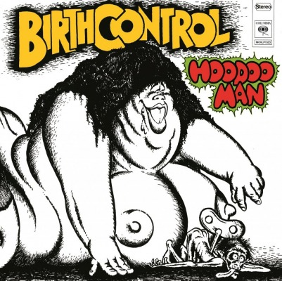 BIRTH CONTROL - HOODOO MAN