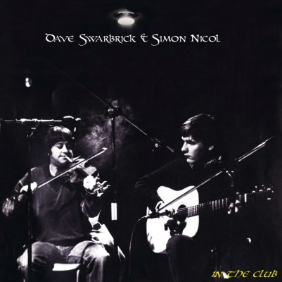 DAVE SWARBRICK & SIMON NICOL - IN THE CLUB