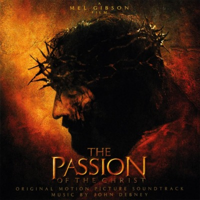 ORIGINAL SOUNDTRACK - THE PASSION OF THE CHRIST (JOHN DEBNEY)