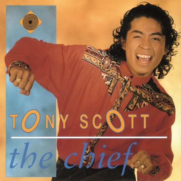 TONY SCOTT - THE CHIEF & EXPRESSIONS FROM THE SOUL