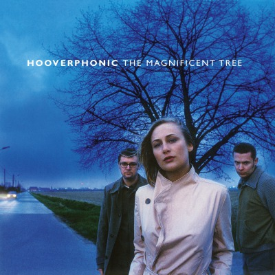 HOOVERPHONIC - MAGNIFICENT TREE