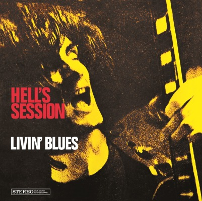 LIVIN BLUES - HELL'S SESSION