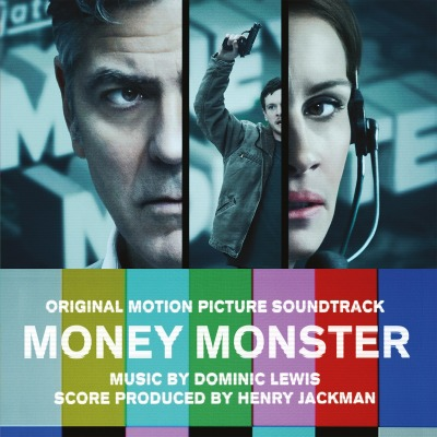ORIGINAL SOUNDTRACK - MONEY MONSTER (DOMINIC LEWIS / HENRY JACKMAN)