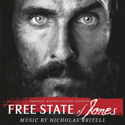 ORIGINAL SOUNDTRACK - FREE STATE OF JONES (NICHOLAS BRITELL)
