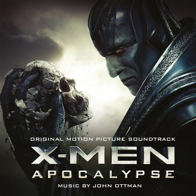 ORIGINAL SOUNDTRACK - X-MEN APOCALYPSE (JOHN OTTMAN)