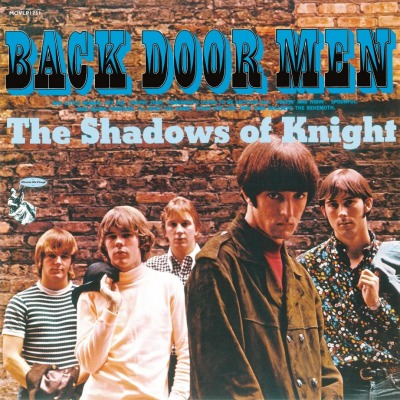 THE SHADOWS OF KNIGHT - BACK DOOR MEN