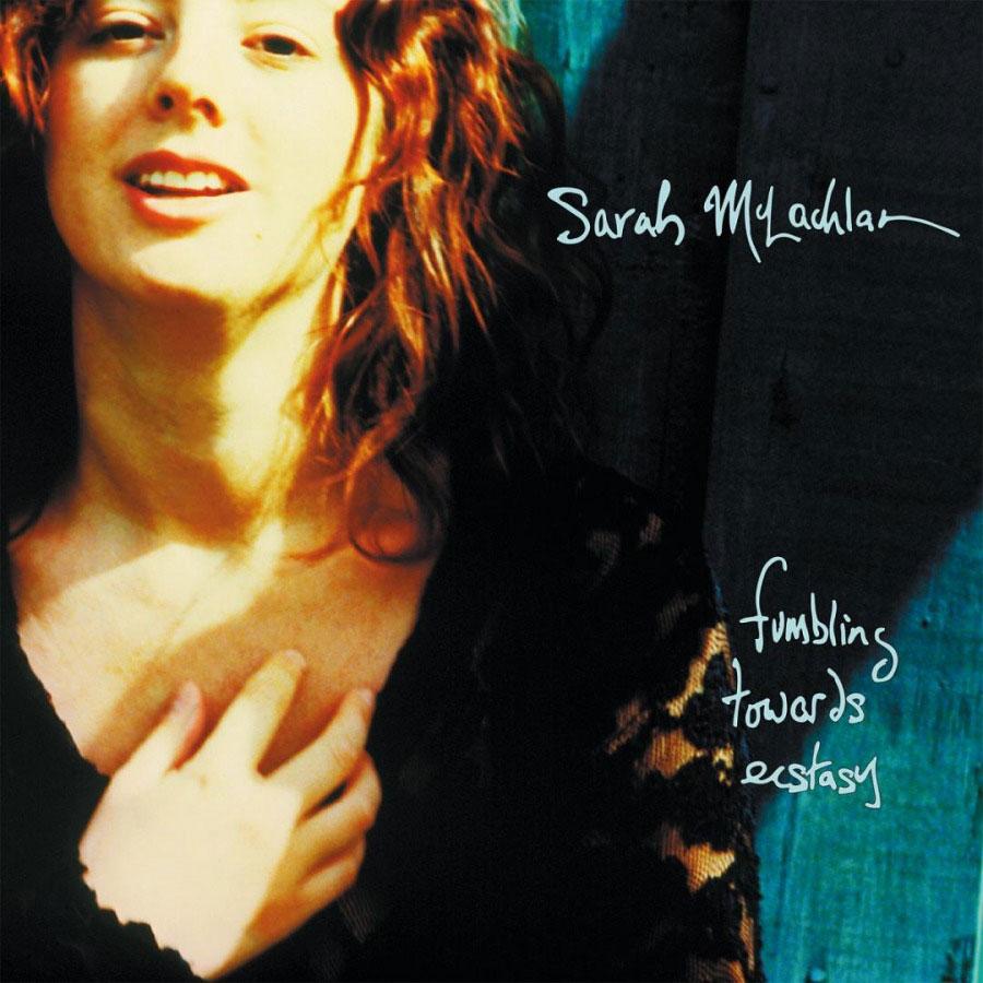 Sarah Mclachlan Fumbling Towards Ecstasy Catalog