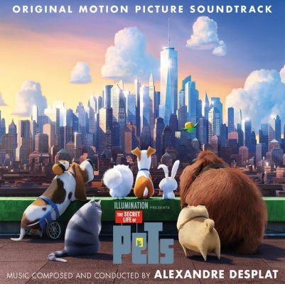 ORIGINAL SOUNDTRACK - THE SECRET LIFE OF PETS (ALEXANDRE DESPLAT)