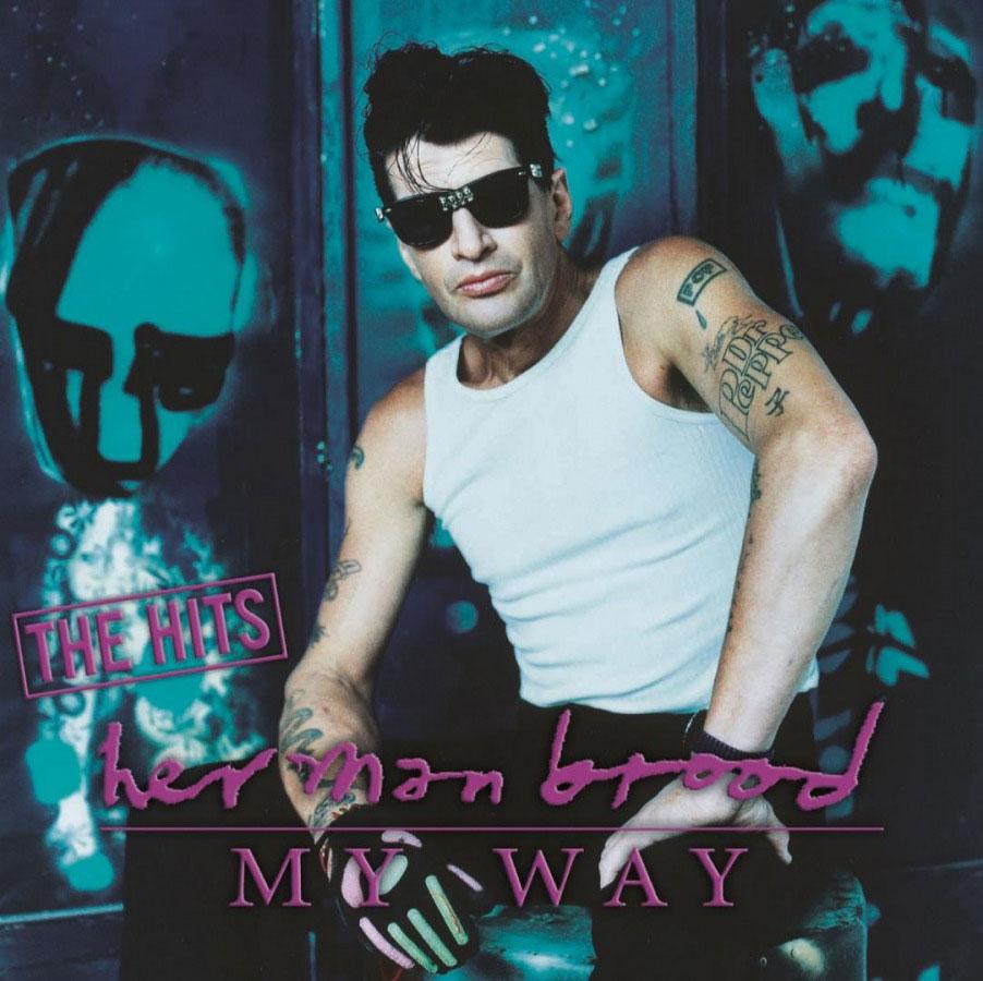 Herman Brood My Way The Hits Music On Vinyl