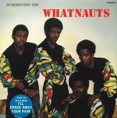 THE WHATNAUTS - INTRODUCING THE WHATNAUTS