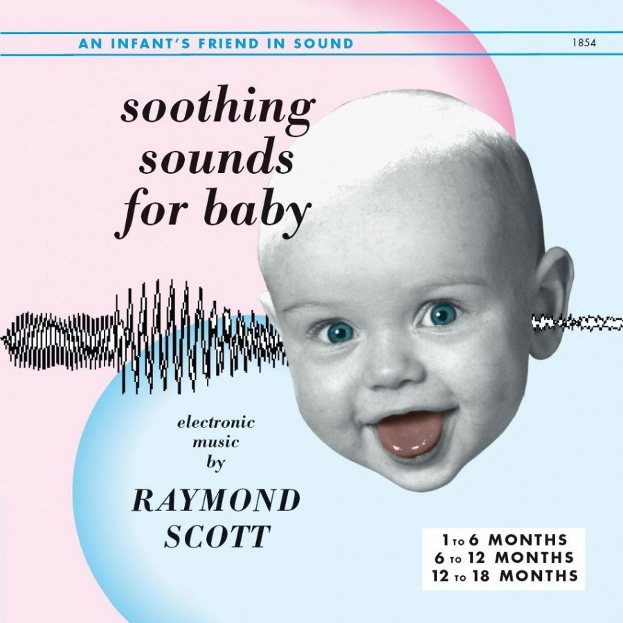 Raymond Scott Soothing Sounds For Baby Vols