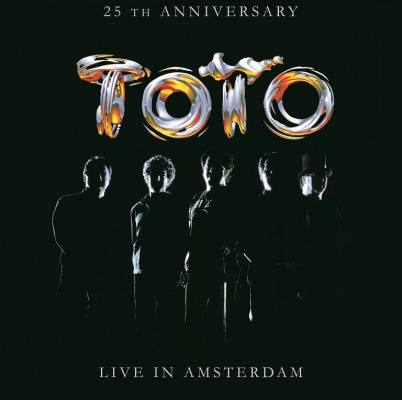 TOTO - 25TH ANNIVERSARY:LIVE IN AMSTERDAM