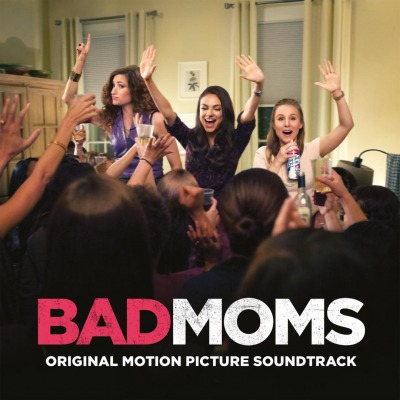 OST - BAD MOMS