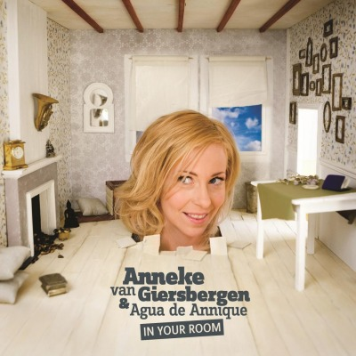 ANNEKE VAN GIERSBERGEN - IN YOUR ROOM