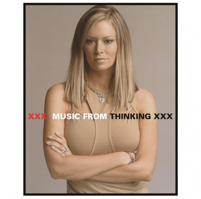 OST - XXX MUSIC FROM THINKING XXX (GOLDFRAPP, PEACHES, TIGA A.O.)