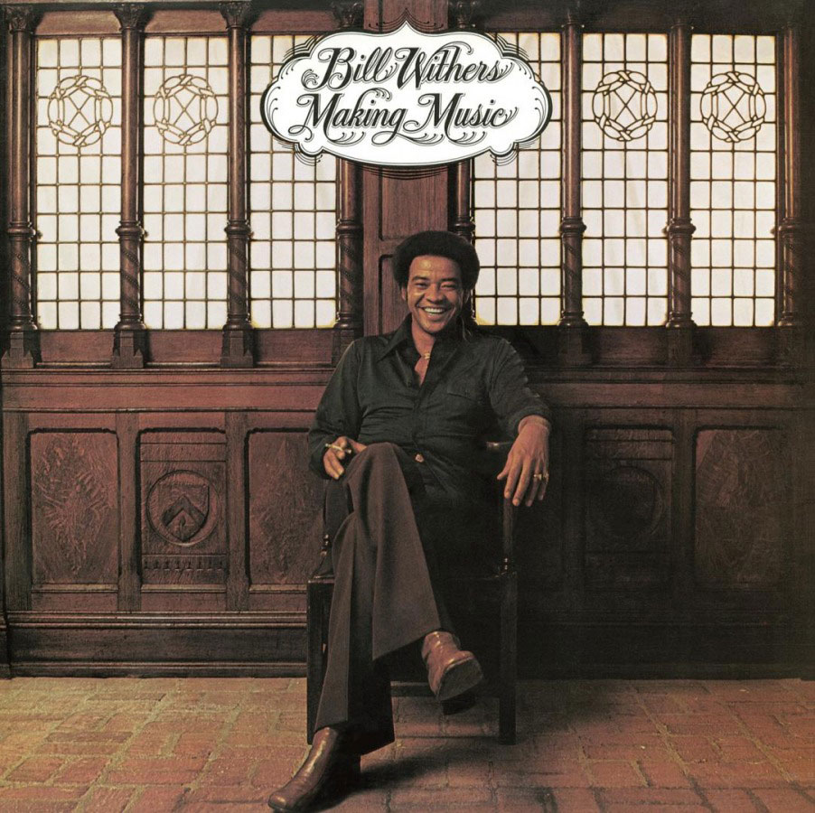 BILL WITHERS - MAKING MUSIC - Music On Vinyl