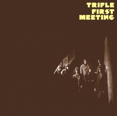 TRIFLE - FIRST MEETING